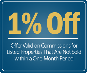 1% Off - Offer Valid on Commissions for Listed Properties That Are Not Sold within a One-Month Period